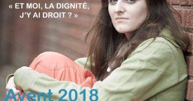 Campagne Avent 2018<br><i>Et moi, la dignité, j'y ai droit ?</i>